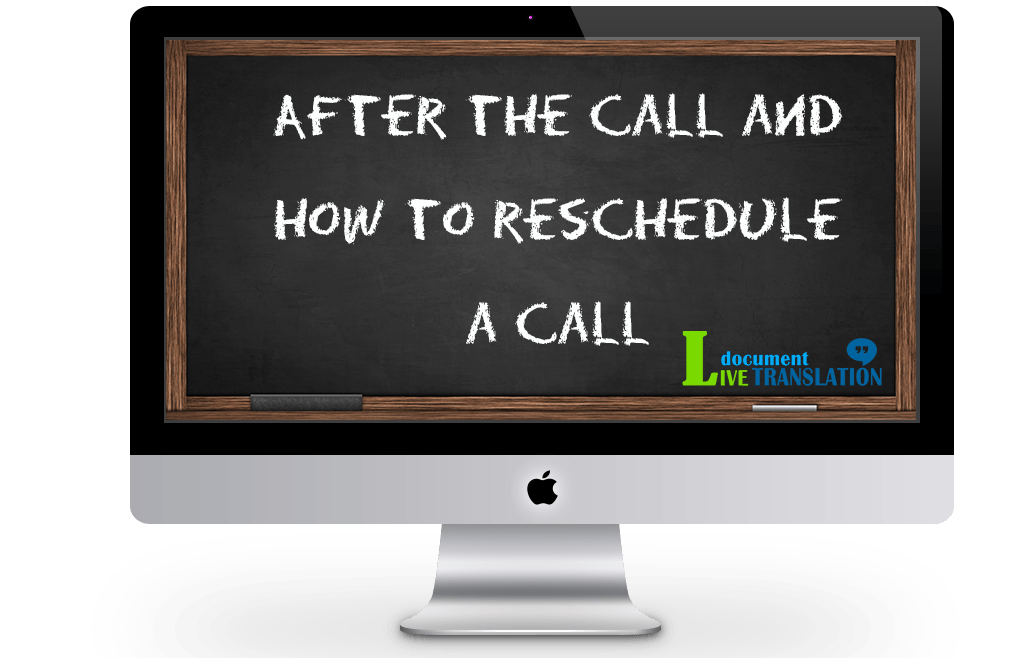 After a success call and how to reschedule a call